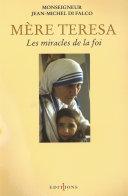 Pdf Mère Teresa ou les miracles de la foi Telecharger
