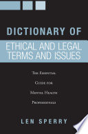 Dictionary of Ethical and Legal Terms and Issues Book PDF