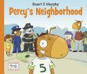 Percy's Neighborhood