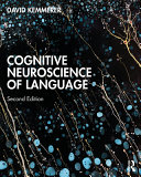 Cognitive Neuroscience of Language Book