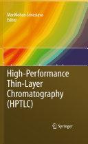 High Performance Thin Layer Chromatography  HPTLC