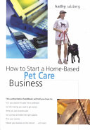 How to Start a Home based Pet Care Business