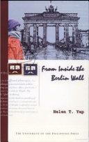 From Inside the Berlin Wall
