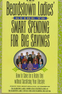 The Beardstown Ladies  Guide to Smart Spending for Big Savings