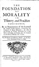 The Foundation of Morality in Theory and Practice Considered