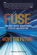 Pdf FUSE: Foresight-driven Understanding, Strategy and Execution Telecharger