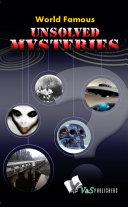 World Famous Unsolved Mysteries Pdf/ePub eBook
