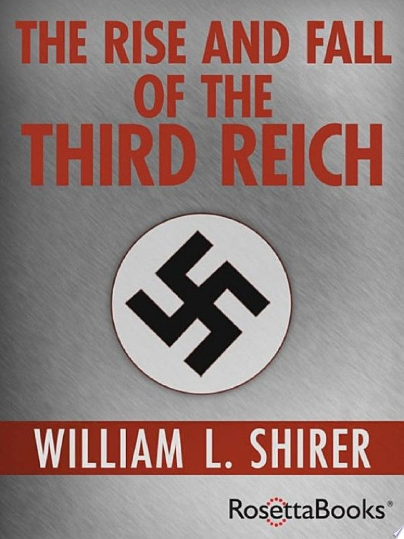 The Rise and Fall of the Third Reich