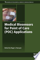 Medical Biosensors for Point of Care  POC  Applications