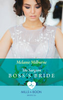 The Surgeon Boss's Bride (Mills & Boon Medical)