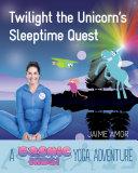 Twilight the Unicorn's Sleepytime Quest Pdf/ePub eBook