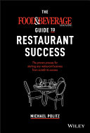 The Food and Beverage Magazine Guide to Restaurant Success Pdf/ePub eBook