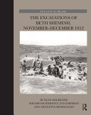 The Excavations of Beth Shemesh  November   December 1912