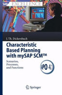 Characteristic Based Planning with mySAP SCMTM