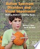 Autism Spectrum Disorders And Visual Impairment Book PDF