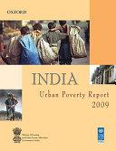 India Urban Poverty Report 2009