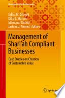 Management of Shari'ah Compliant Businesses