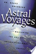 """""""Astral Voyages"""" by Bruce Goldberg"""