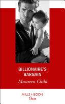 Billionaire s Bargain  Mills   Boon Desire   Billionaires and Babies  Book 97