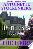 By The Sea Book Four The Heirs