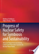 Progress of Nuclear Safety for Symbiosis and Sustainability Book