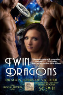 Twin Dragons: Dragon Lords of Valdier Book 7