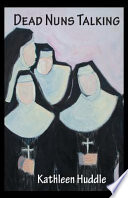 Dead Nuns Talking