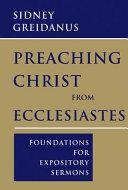 Preaching Christ from Ecclesiastes