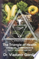 Nutrition and Diet (The Triangle of Health: Chemical Components, Part 2)