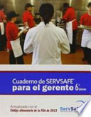 Cuaderno de Servsafe para el gerente / ServSafe ManagerBook with Answer Sheet