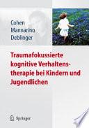 Traumafokussierte kognitive Verhaltenstherapie bei Kindern und Jugendlichen