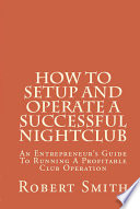 How to Setup and Operate a Successful Nightclub