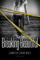 Breaking Beautiful Pdf/ePub eBook