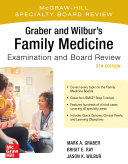 Graber and Wilbur's Family Medicine Examination and Board Review, Fifth Edition [Pdf/ePub] eBook