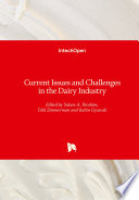 Current Issues and Challenges in the Dairy Industry Book