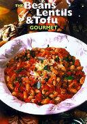 The Beans  Lentils   Tofu Gourmet