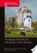 Routledge International Handbook of Irish Studies