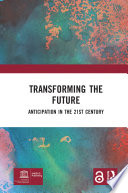 Transforming the Future  Open Access  Book