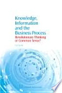 Knowledge Information And The Business Process Book PDF