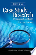 Case Study Research  Design and Methods  Applied  Yin  Robert K