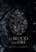 Of Blood and Fire