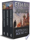Justin Hall Spy Thriller Series Books 4-6 Box Set