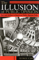 The Illusion Of Public Opinion