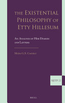 The Existential Philosophy of Etty Hillesum