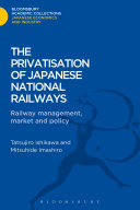 The Privatisation of Japanese National Railways