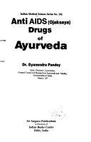 Anti AIDS  Ojaksaya  Drugs of Ayurveda