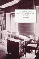 Canadian Cases in the Philosophy of Law  third edition Book