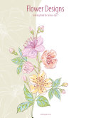 Flower Designs Coloring Book for Grown Ups 1