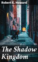 The Shadow Kingdom