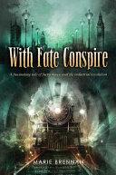 With Fate Conspire Pdf/ePub eBook